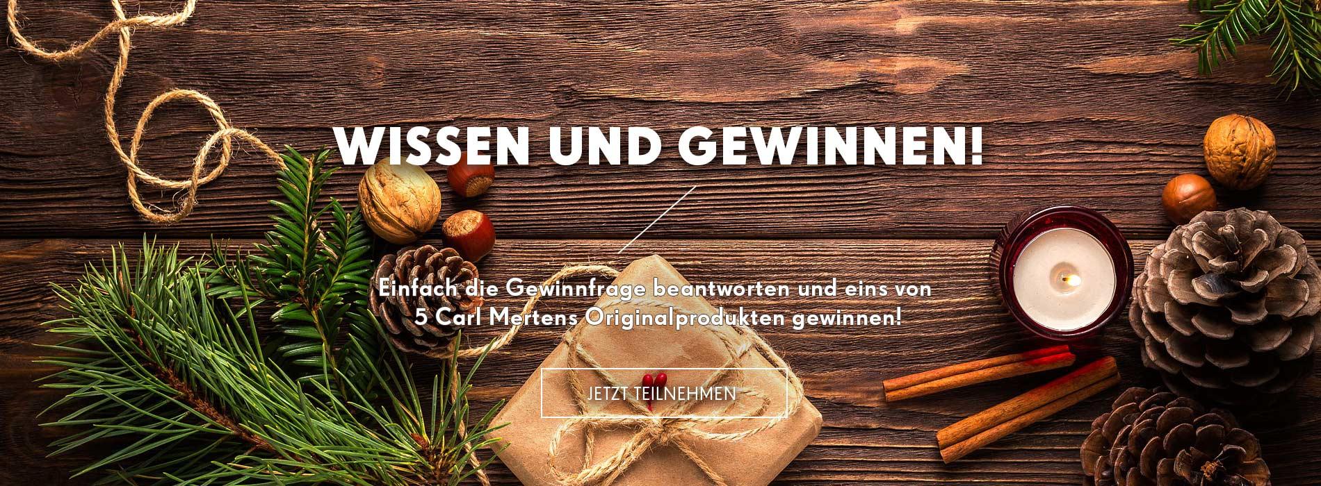 Carl Mertens Gewinnspiel Weihnachten - 5 Preise zu gewinnen!