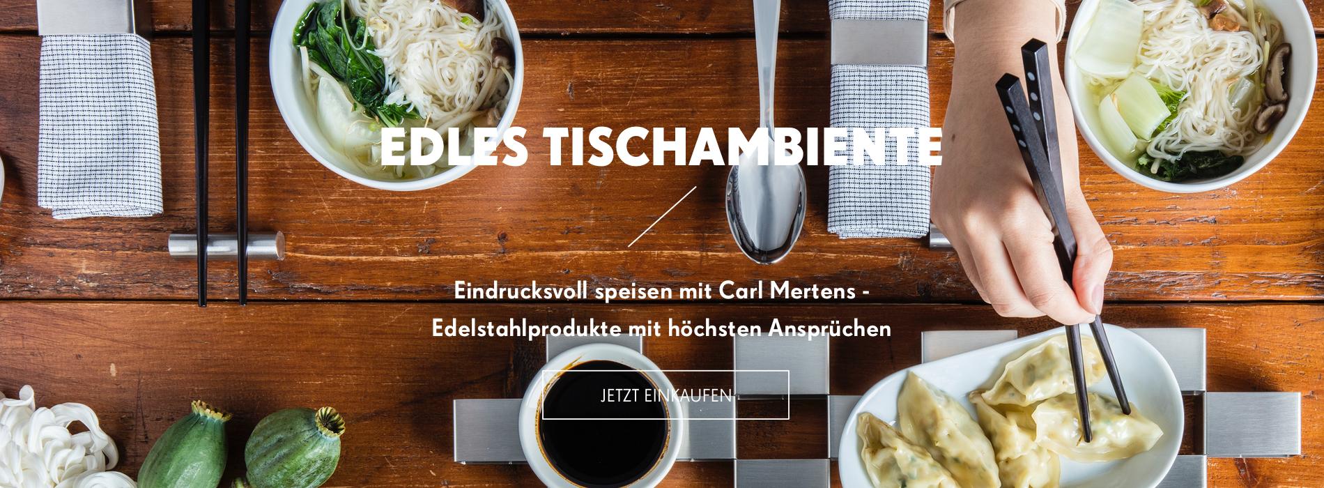 Edel speisen mit den Edelstahlprodukten von Carl Mertens